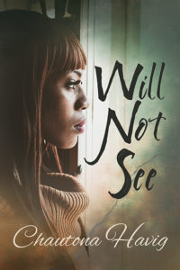 A traumatic event - Book review for Will Not See by Chautona Havig