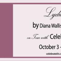 CelebrateLit Blog Tour Review: Lydia by Diana Wallis Taylor