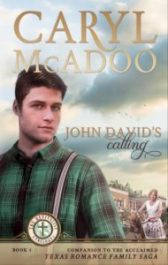 Listen - Margaret Kazmierczak reviews John David's Calling by Caryl McAdoo