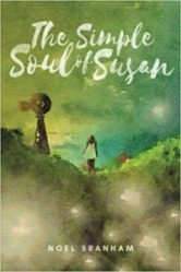 Margaret Kazmierczak interviews Noel Branham author of The Simple Soul of Susan.