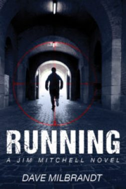 Margaret Kazmierczak reviews Running by Dave Milbrandt - Don't let a mistake in the past crush you