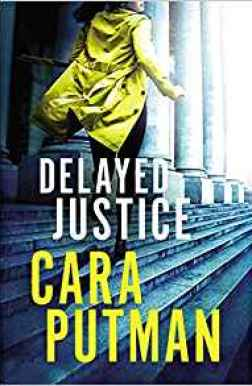 Can you live without this book? Come on over and see what you think. Delayed Justice by Cara Putman with giveaway.