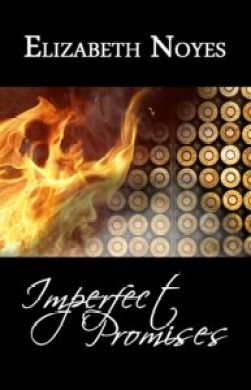 Margaret Kazmierczak reviews Imperfect Promises by Elizabeth Noyes