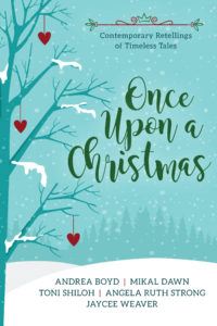 Book cover of Once Upon a Christmas, Contemporary retellings of Timeless tales