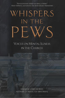 Whispers in the Pews by Chris Morris: a book about faith and Mental health