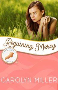 regaining Mercy