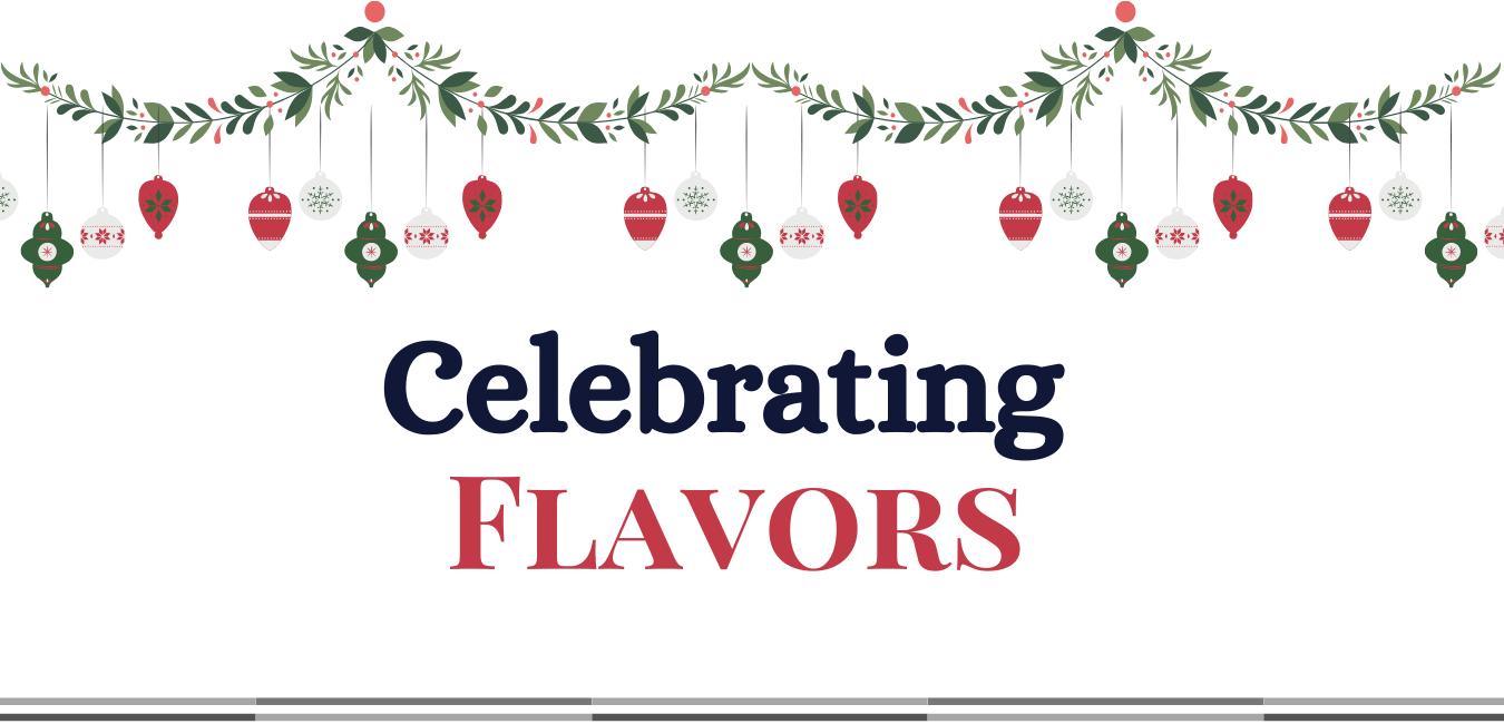 Celebrating Flavors
