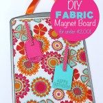 DIY Fabric Magnet Board for Less Than $2