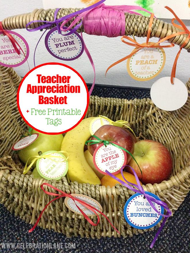 teacher appreciation day fruit basket free printable tags