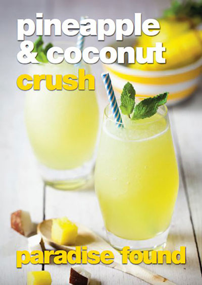 pineapple and coconut crush