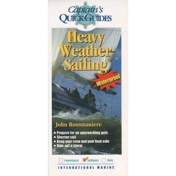 Captain's Quick Guides – Heavy Weather Sailing