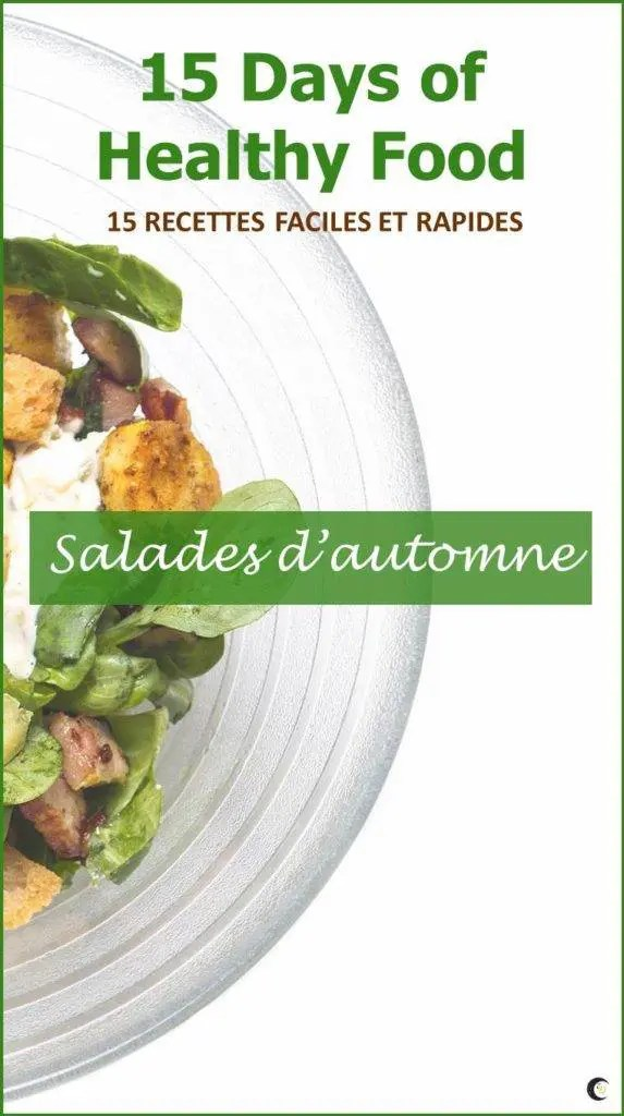 Célia Dreams-recettes-15-days-healthy-food-salades-automne-pinterest