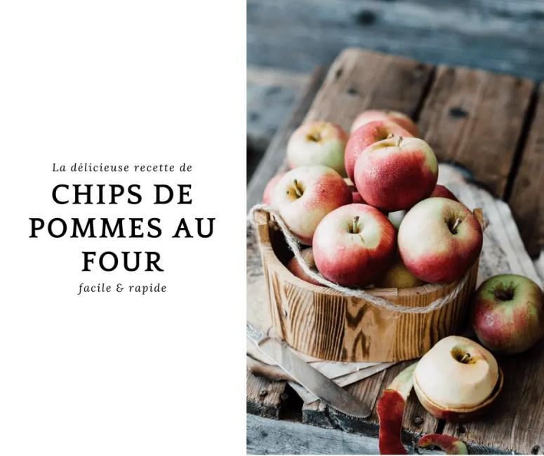 Chips de pommes au four: recette facile, rapide et gourmande!