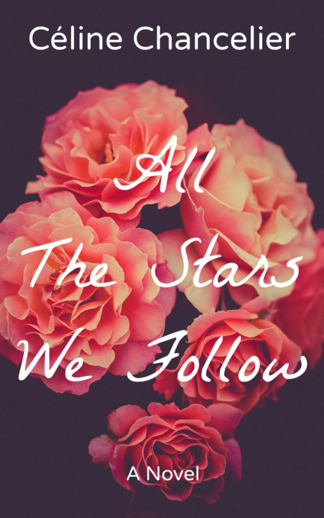 Book Cover: ALL THE STARS WE FOLLOW