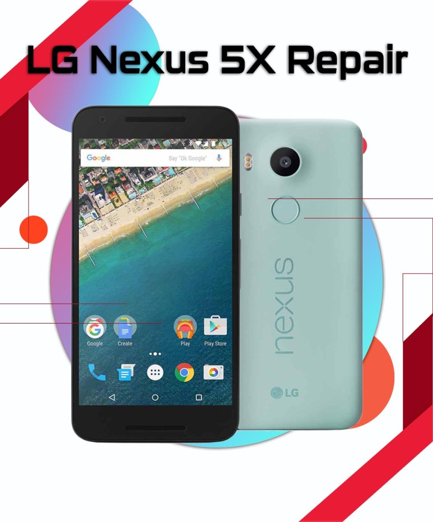 LG Nexus 5X Repair in Vancouver