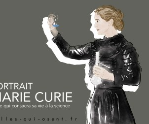 marie-curie-scientifique-prixnobel-celles-qui-osent