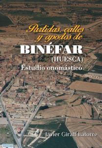 Primera de cubierta del libro 'Partidas, calles y apodos de Binéfar'