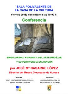 Cartel de la conferencia «Singularidad hispánica del arte mudéjar y su pervivencia histórica en Aragón»