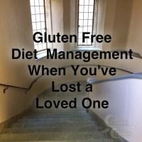 grief, gluten free