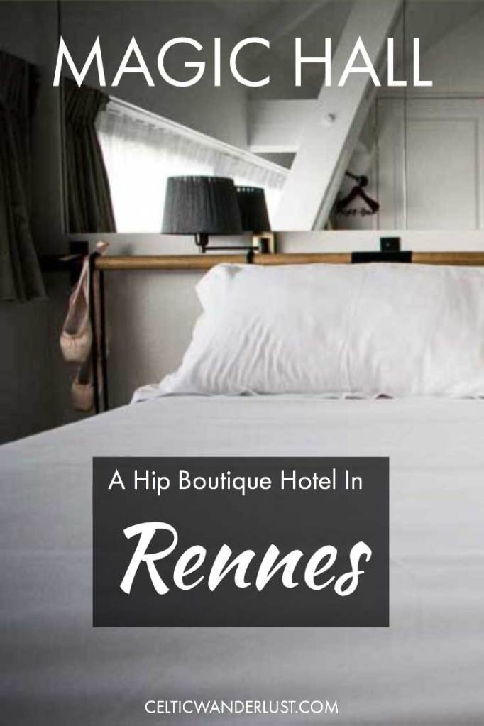 Magic Hall, A Hip Boutique Hotel Perfect To Explore Old Town Rennes