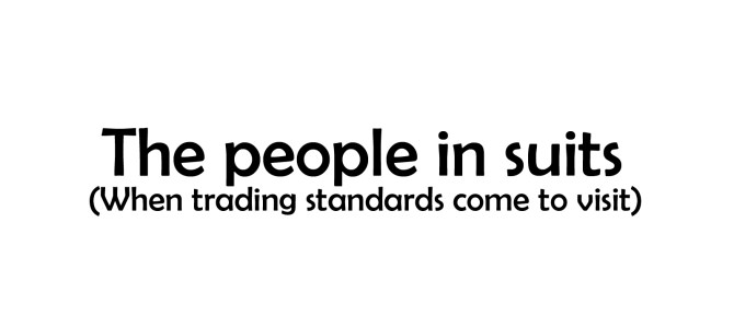 The people in suits (trading standards)