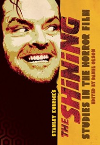 The Shining: Studies in the Horror Film