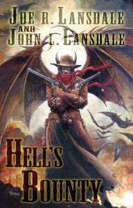 Hells_Bounty_by_Joe_R_Lansdale_and_John_L_Lansdale