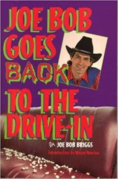 Cover of Joe Bob Goes Back to the Drive-In