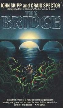 cover of The Bridge by Skipp and Spector
