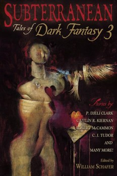 cover of Subterranean: Tales of Dark Fantasy 3 edited by William Schafer