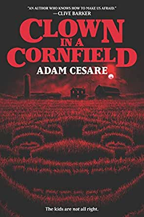 cover of Clown in a Cornfield by Adam Cesare, showing a red clown face in a field of corn