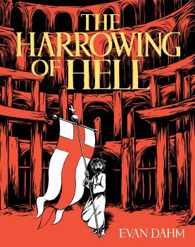 cover of The Harrowing of Hell by Evan Dahmf Hell
