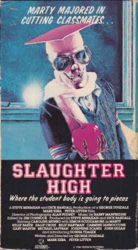 Cover of the Slaughter High VHS tape, showing a skeleton wearing a graduation cap and gown in a classroom, holding out an apple