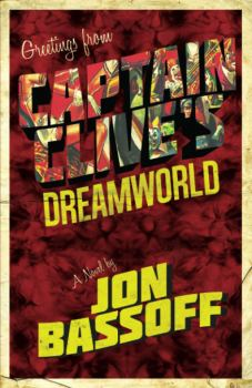 Cover of Captain Clive's Dreamworld by Jon Bassoff
