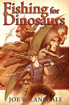 cover of Fishing for Dinosaurs by Joe R. Lansdale