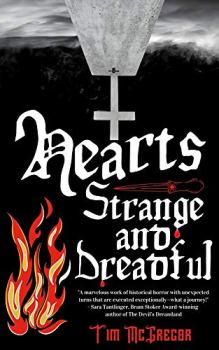 cover of Hearts Strange and Dreadful by Tim McGregor
