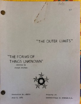"""cover of The Outer Limits script """"The Forms of Things Unknown"""""""
