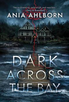 cover of Dark Across the Bay by Ania Ahlborn