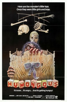 poster for the 1982 Canadian slasher film Humongous
