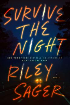 cover of Survive the Night by Riley Sager