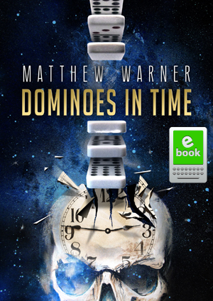 Dominoes in Time