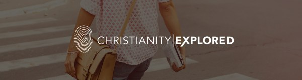 Christianity Explored Ministries: Christianity Explored