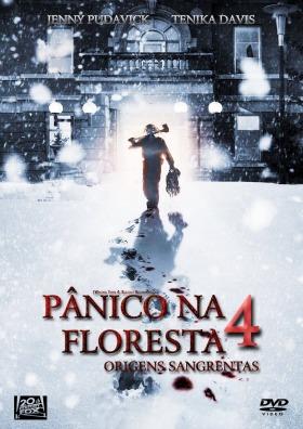 Poster do filme Pânico na Floresta 4 – Origens Sangrentas