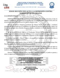 Boletín - EXIGE SECCIÓN XXII ALTO A LA REPRESION CONTRA NORMALISTAS DE CHIAPAS - 4 mayo 2017