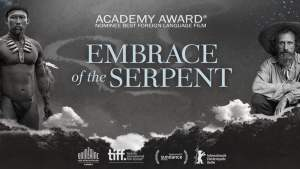 Embrace Of The Serpent (12A) @ Centenary Centre | Isle of Man