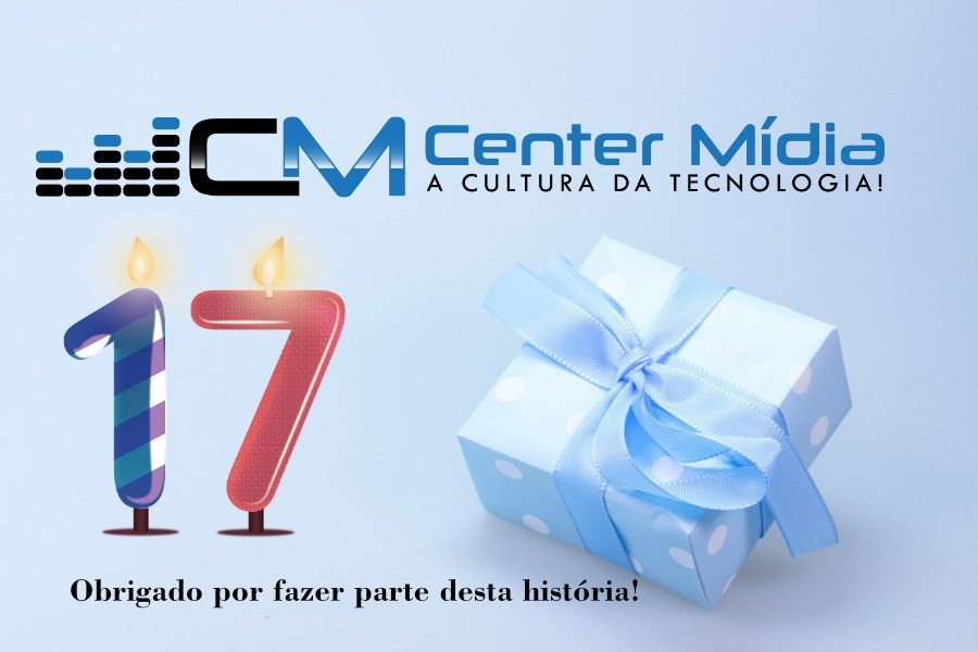 É hora de comemorar, 17 anos da Center Mídia