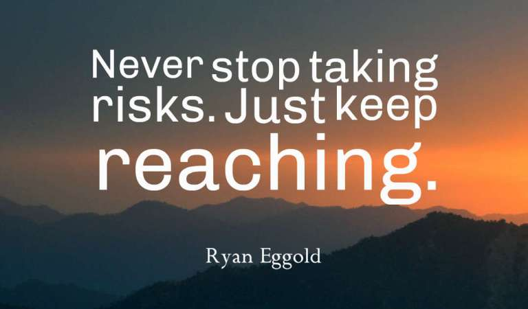 35 Inspirational Taking Risks Quotes