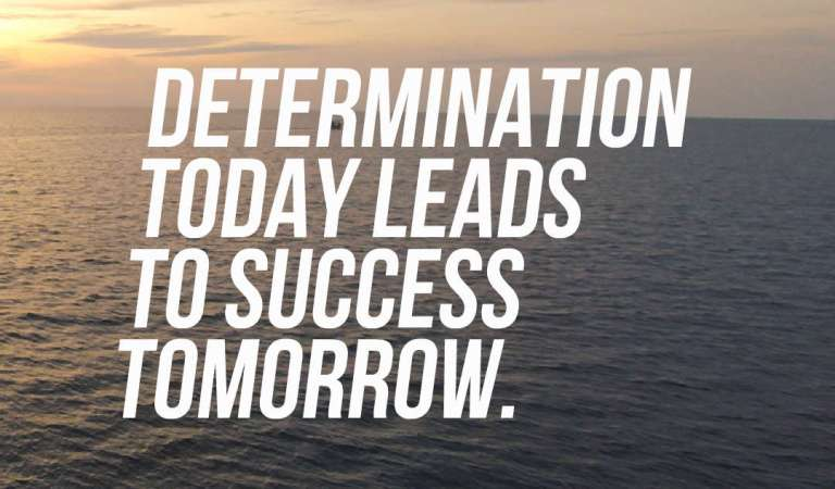 31 Inspirational Determination Quotes And Sayings