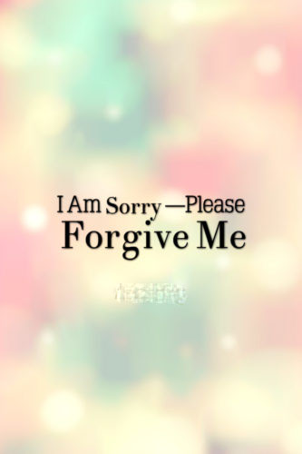 Forgive Me Quotes | I M Sorry Quotes Messages Apology Quotes Centralofsuccess
