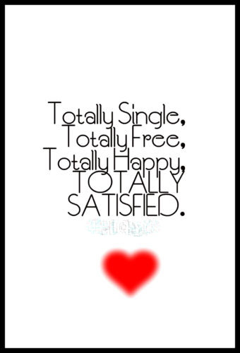 50+ Inspiring and Funny Being Single Quotes — Centralofsuccess